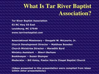 What Is Tar River Baptist Association?