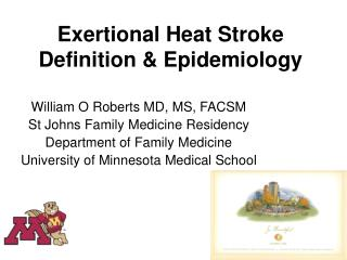 Exertional Heat Stroke Definition & Epidemiology