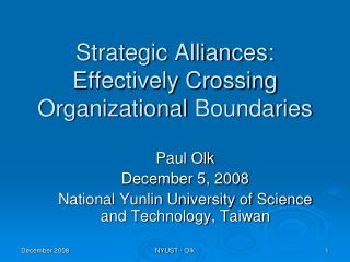 Strategic Alliances:  Effectively Crossing  Organizational  Boundaries
