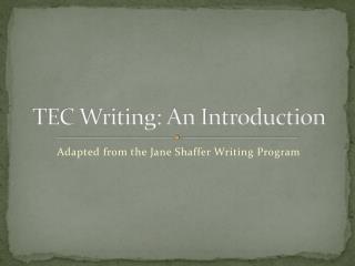 TEC Writing: An Introduction