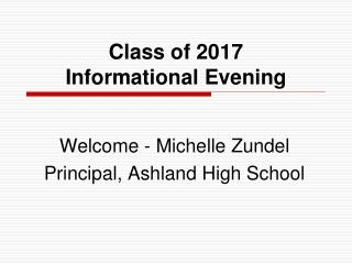 Class of 2017 Informational Evening