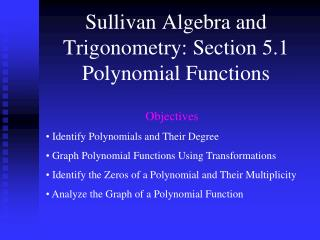 Sullivan Algebra and Trigonometry: Section 5.1 Polynomial Functions