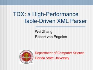 TDX: a High-Performance              Table-Driven XML Parser
