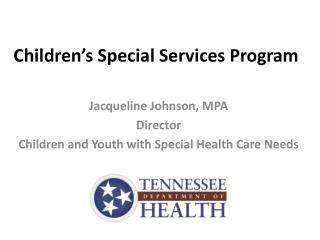 Children's Special Services Program