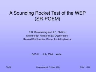 A Sounding Rocket Test of the WEP (SR-POEM)
