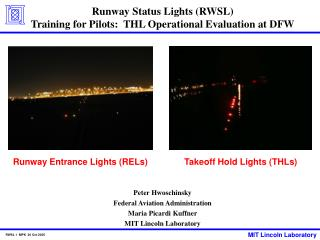 Runway Status Lights (RWSL)  Training for Pilots:  THL Operational Evaluation at DFW