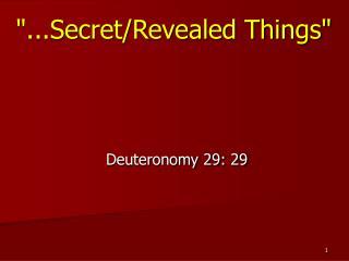 """...Secret/Revealed Things"""