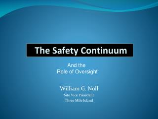 The Safety Continuum