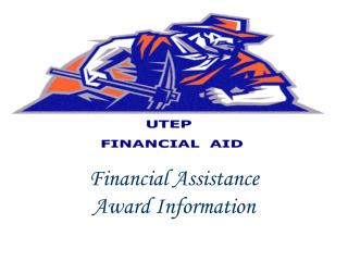 Financial Assistance Award Information