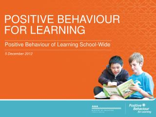 POSITIVE BEHAVIOUR FOR LEARNING