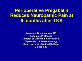 Perioperative Pregabalin Reduces Neuropathic Pain at 6 months after TKA