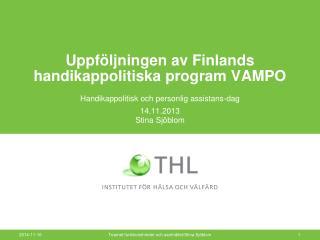 Uppföljningen av Finlands handikappolitiska program VAMPO