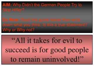 """""""All it takes for evil to succeed is for good people to remain uninvolved!"""""""