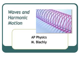 Waves and Harmonic Motion