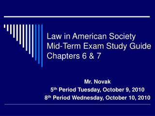 Law in American Society Mid-Term Exam Study Guide Chapters 6 & 7