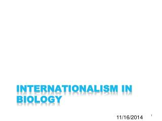 Internationalism in biology