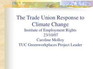 Trade Unions � Part of the Solution