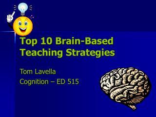Top 10 Brain-Based Teaching Strategies