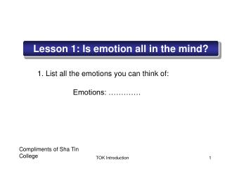 Lesson 1: Is emotion all in the mind?