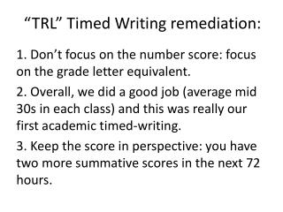 """TRL"" Timed Writing remediation:"