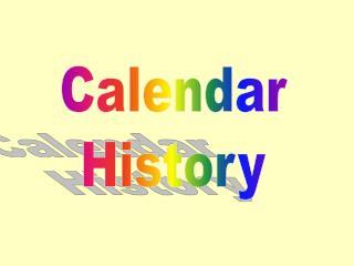 Calendar History