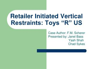 "Retailer Initiated Vertical Restraints: Toys ""R"" US"
