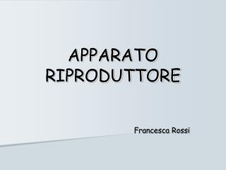 APPARATO RIPRODUTTORE