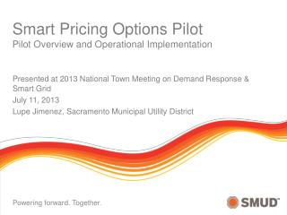 Presented at  2013 National Town Meeting on Demand Response & Smart Grid July 11,  2013