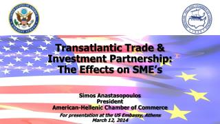Transatlantic Trade & Investment Partnership: The Effects on SME's