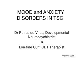MOOD and ANXIETY DISORDERS IN TSC