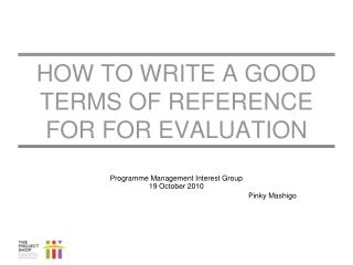 How to write a good  TERms  of reference  foR  for Evaluation
