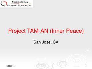Project TAM-AN (Inner Peace)