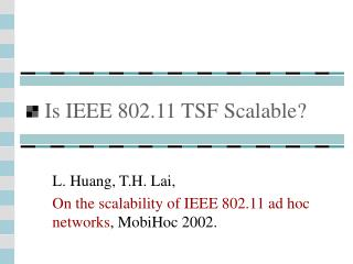 Is IEEE 802.11 TSF Scalable?