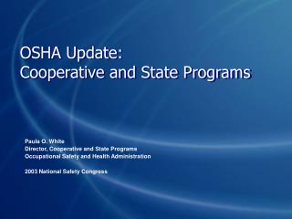 OSHA Update: Cooperative and State Programs