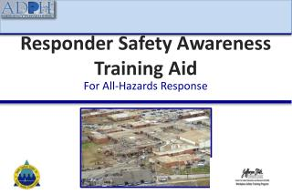 Responder Safety Awareness Training Aid