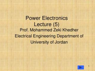 Power Electronics Lecture (5)