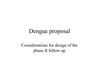 Dengue proposal