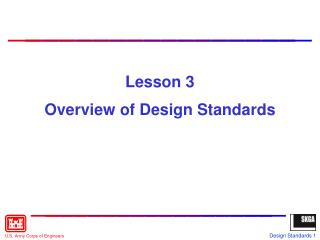 Lesson 3 Overview of Design Standards