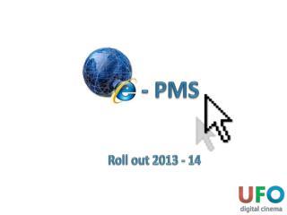 - PMS