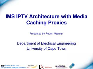 IMS IPTV Architecture with Media Caching Proxies