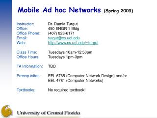 Mobile Ad hoc Networks  (Spring 2003)