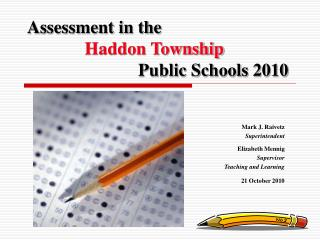 Assessment in the Haddon Township                          Public Schools 2010