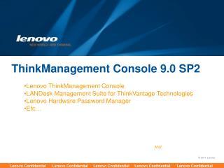 ThinkManagement Console 9.0 SP2