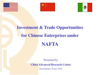 Presented by China Advanced Research Center San Antonio, Texas, USA