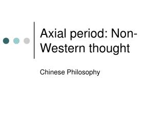 Axial period: Non-Western thought