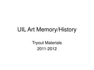 UIL Art Memory/History