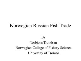 Norwegian Russian Fish Trade
