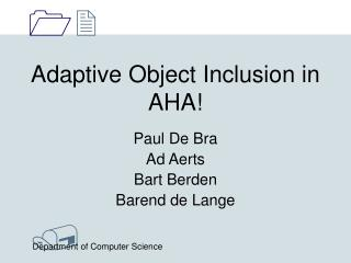 Adaptive Object Inclusion in AHA!