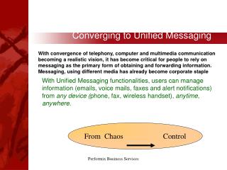 Converging to Unified Messaging