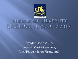 The Drexel University Strategic Plan: 2012-2017